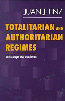 Totalitarian-and-Authoritarian-Regimes-Linz-Juan-J-9781555878900